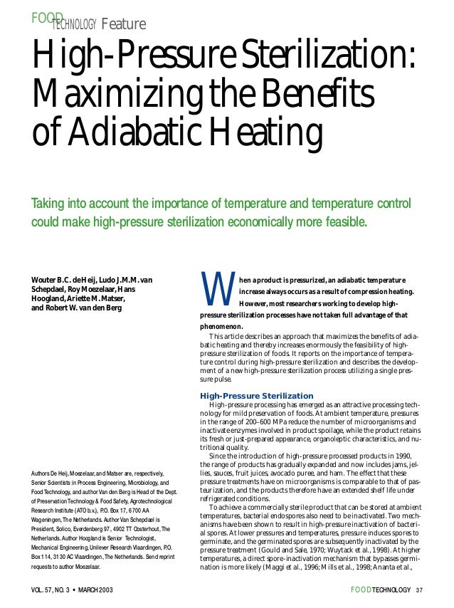 FOOD   TECHNOLOGY FeatureHigh-Pressure Sterilization:Maximizing the Benefitsof Adiabatic HeatingTaking into account the im...