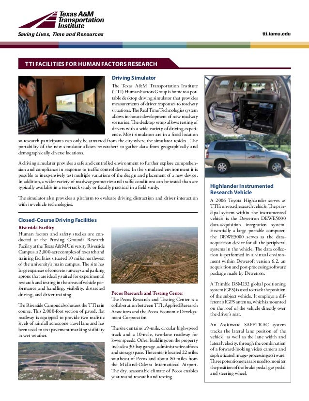 Saving Lives, Time and Resources tti.tamu.edu Driving Simulator The Texas A&M Transportation Institute (TTI)HumanFactorsGr...