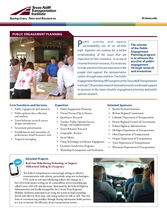 Saving Lives, Time and Resources tti.tamu.edu Public scrutiny and agency accountability are at an all-time high. Agencies ...