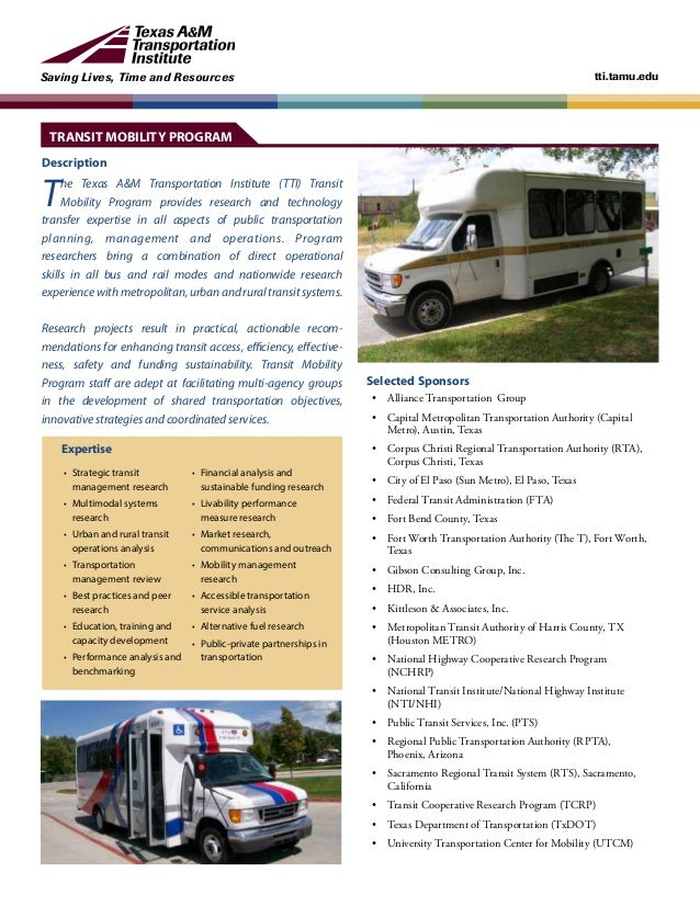 Saving Lives, Time and Resources tti.tamu.edu Description The Texas A&M Transportation Institute (TTI) Transit Mobility Pr...