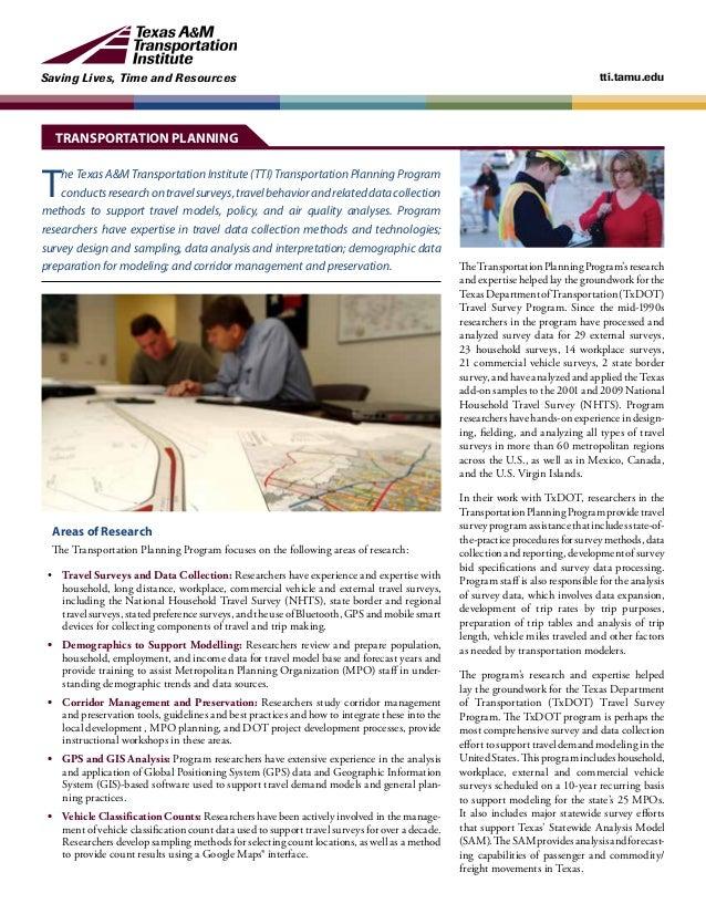 Saving Lives, Time and Resources tti.tamu.edu The Texas A&M Transportation Institute (TTI) Transportation Planning Program...