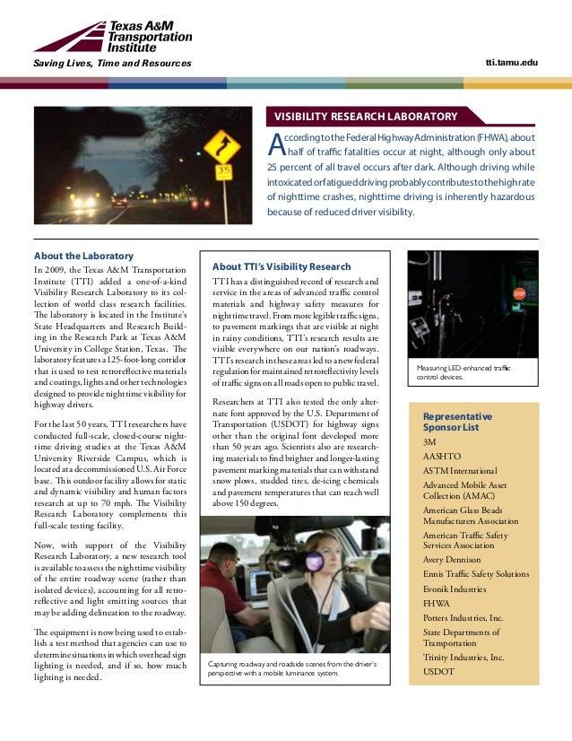Saving Lives, Time and Resources tti.tamu.edu AccordingtotheFederalHighwayAdministration(FHWA),about half of traffic fatal...