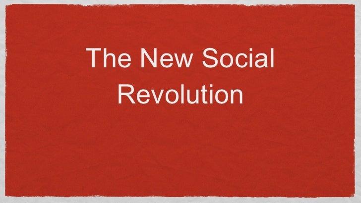 The New Social Revolution
