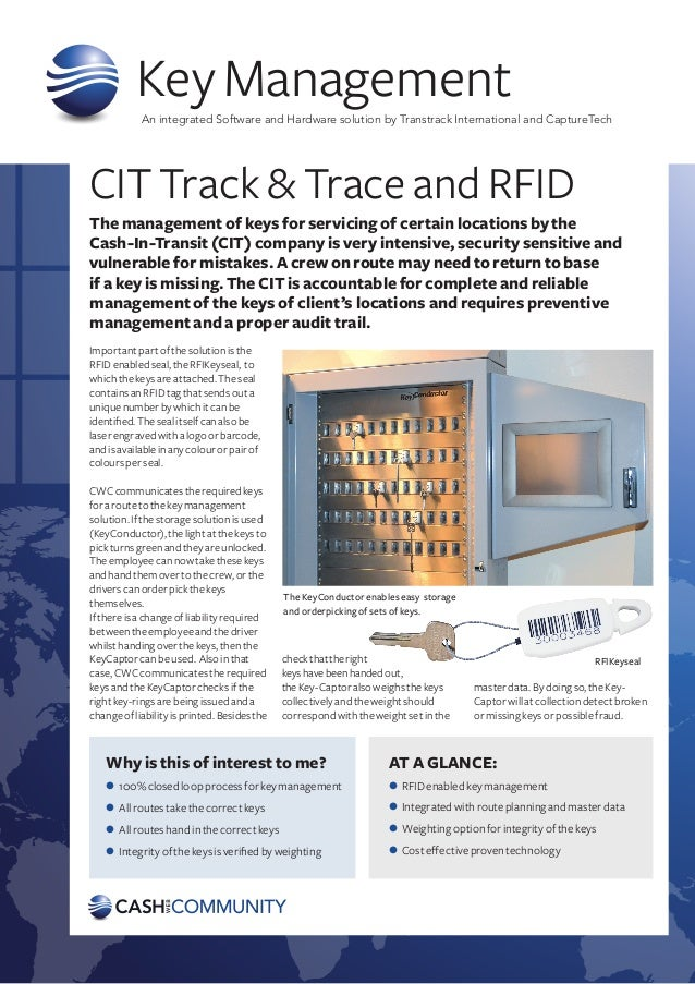 Key Management            An integrated Software and Hardware solution by Transtrack International and CaptureTechCIT Trac...