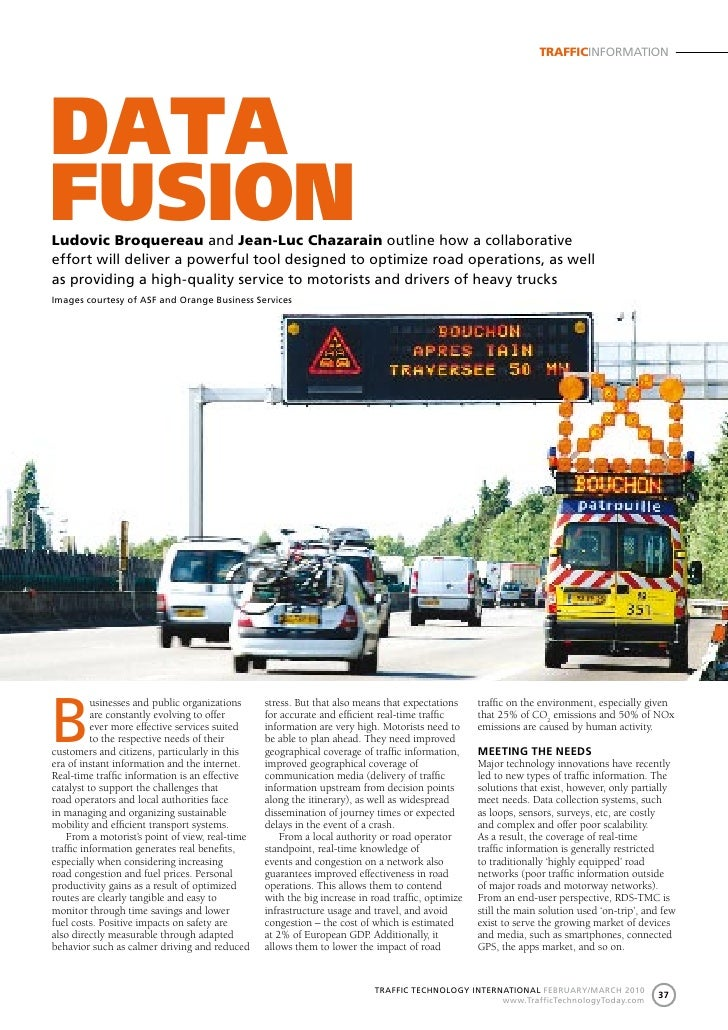 TRAFFICINFORMATION     data fusion Ludovic Broquereau and Jean-Luc Chazarain outline how a collaborative effort will deliv...