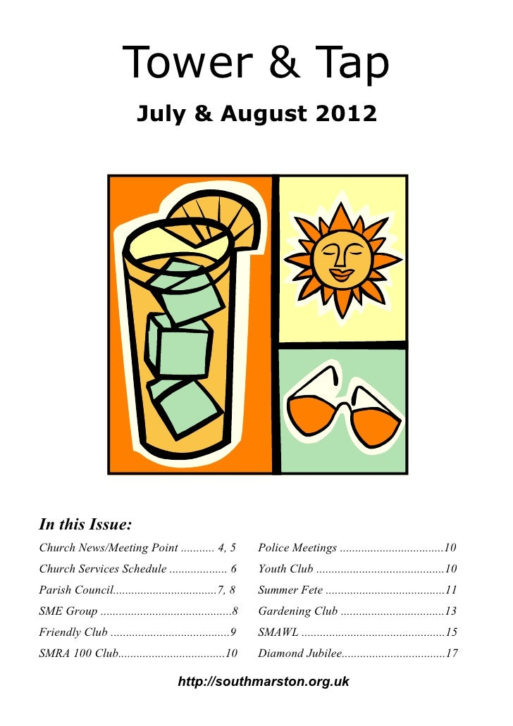 Tower & Tap                          July & August 2012In this Issue:Church News/Meeting Point ........... 4, 5           ...