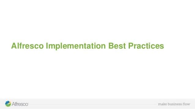 Alfresco Implementation Best Practices