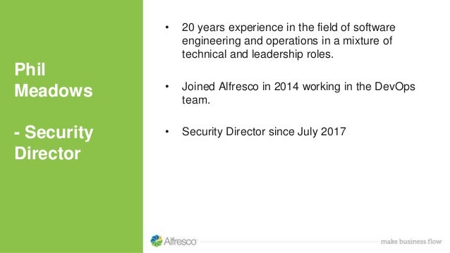 Phil Meadows - Security Director • 20 years experience in the field of software engineering and operations in a mixture of...