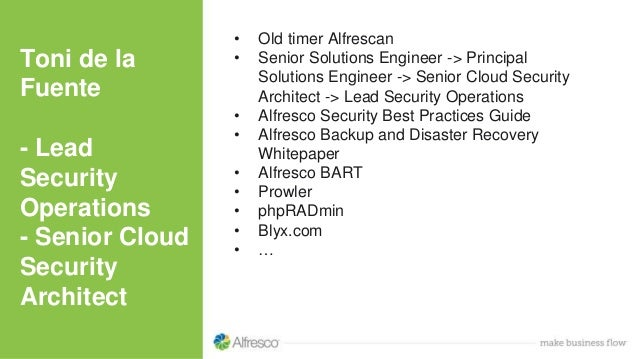 Toni de la Fuente - Lead Security Operations - Senior Cloud Security Architect • Old timer Alfrescan • Senior Solutions En...