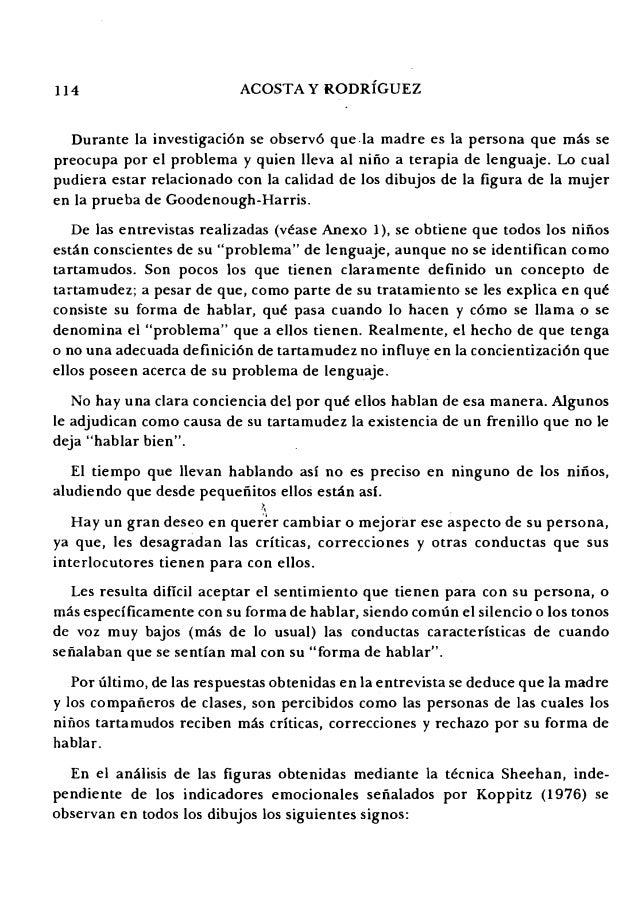 114 ACOSTA Y RODRIGUEZ Durante la investigaci6n se observ6 que.Ia madre es la persona que mas se preocupa por el problema ...