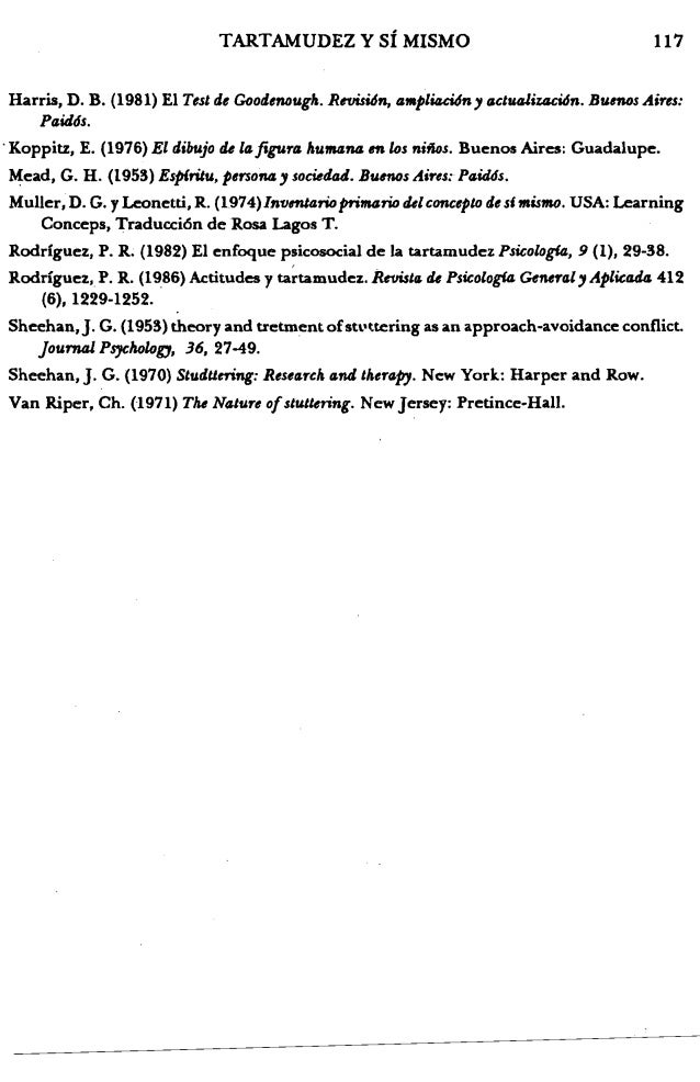 117TARTAMUDEZ Y sf MISMO Harris, D. B. (1981) EI Test de Goodenough. Revisidn, 4f11pli4ci6n, 4ctutJli%4C16n. Bumos Aires: ...