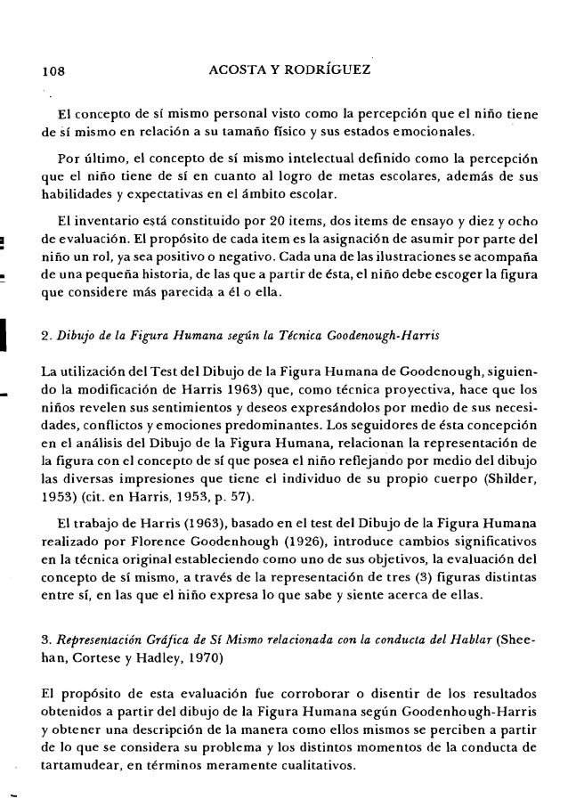 108 ACOSTA Y RODRiGUEZ El concepto de Sl mismo personal visto como la percepci6n que el nino tiene de sf mismo en relaci6n...