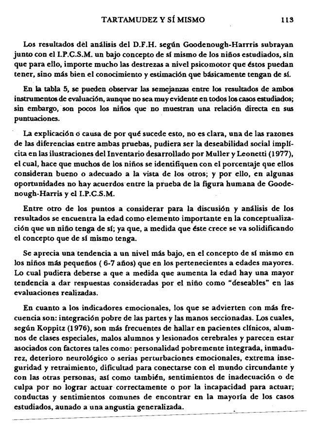 113TARTAMUDEZ Y sf MISMO Los resultados del amUisis del D.F.H.segun Goodenough-Harrris subrayan junto con el I.p.e.S.M. un...