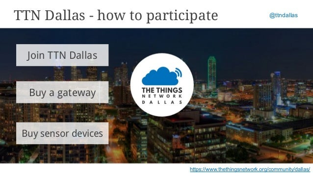 TTN (The Things Network) Dallas at TM PMI Dallas - 17Dec16