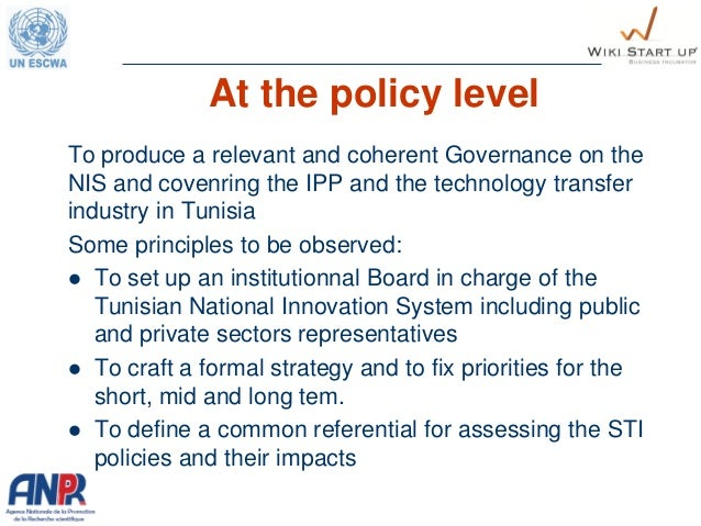 At the policy level To produce a relevant and coherent Governance on the NIS and covenring the IPP and the technology tran...