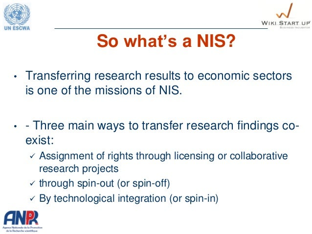 • Transferring research results to economic sectors is one of the missions of NIS. • - Three main ways to transfer researc...
