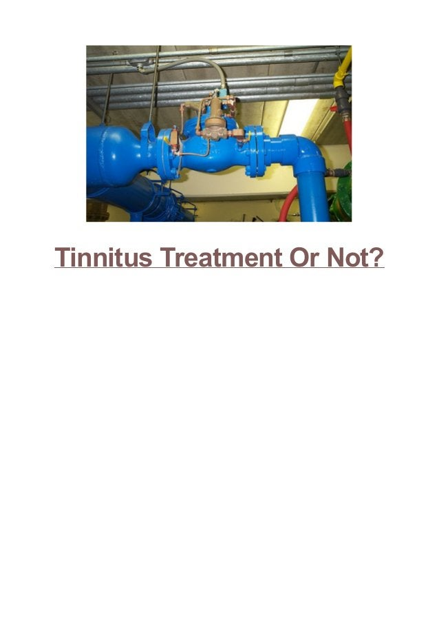 Tinnitus Treatment Or Not? Arteries inside the physique can occasionally get twisted. When this takes place to the arterie...