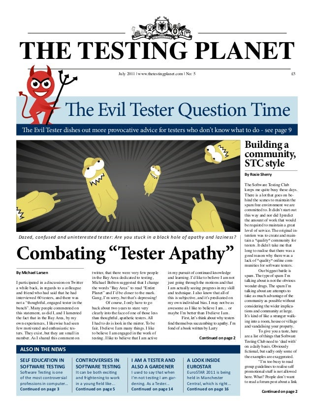 "£5 Combating ""Tester Apathy"" Dazed, confused and uninterested tester: Are you stuck in a black hole of apathy and laziness..."