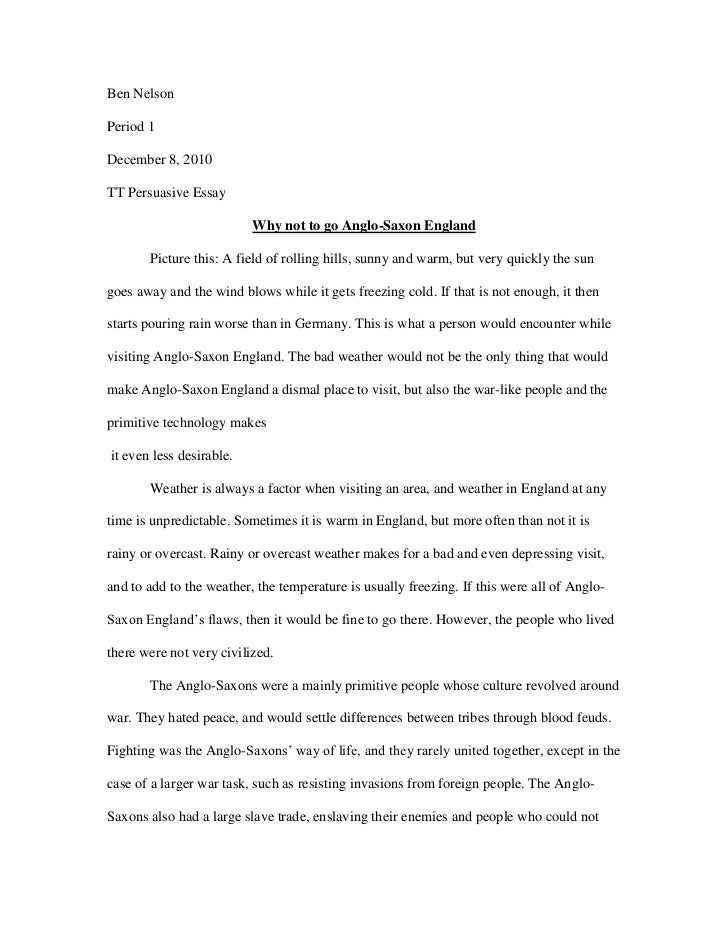 Ben Nelson<br />Period 1<br />December 8, 2010<br />TT Persuasive Essay<br />Why not to go Anglo-Saxon England<br />Pictur...