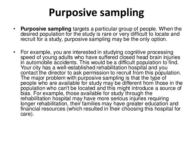 purposive sampling in qualitative research Sampling for qualitative research 523 why is random sampling inappropriate for qualitative studies the process of selecting a random sample is well defined.
