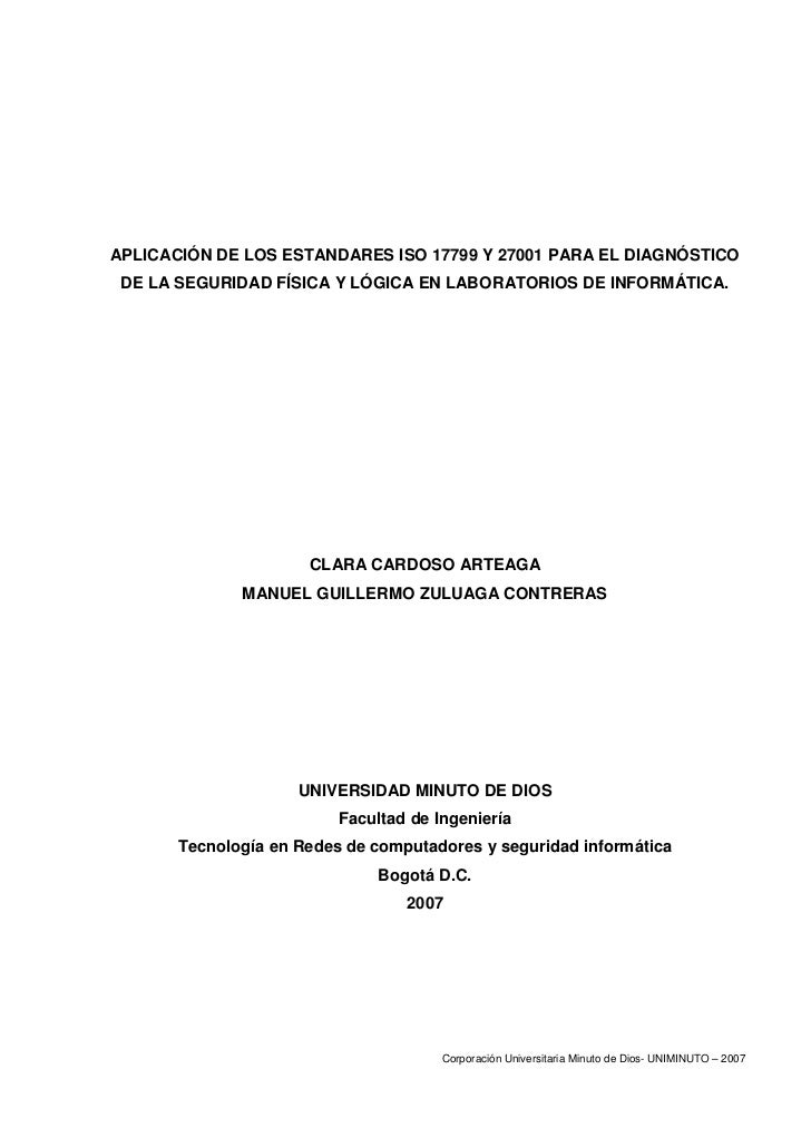 APLICACIÓN DE LOS ESTANDARES ISO 17799 Y 27001 PARA EL DIAGNÓSTICO  DE LA SEGURIDAD FÍSICA Y LÓGICA EN LABORATORIOS DE INF...