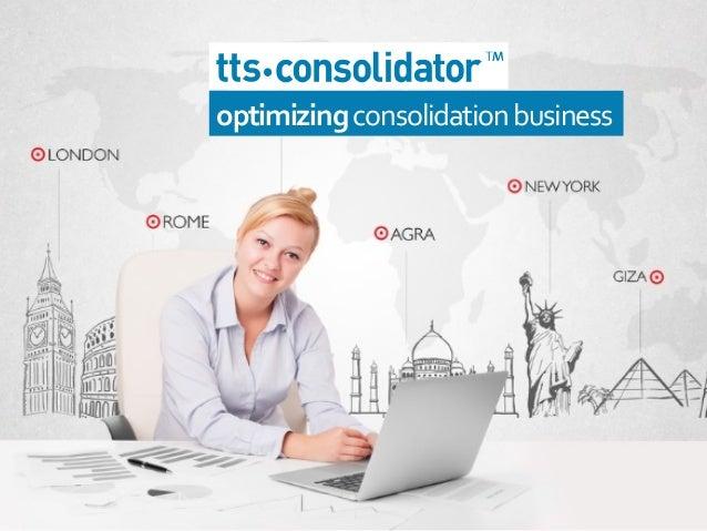 optimizing  consolidation  business