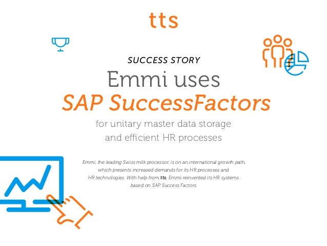 Emmi uses SAP SuccessFactors for unitary master data storage