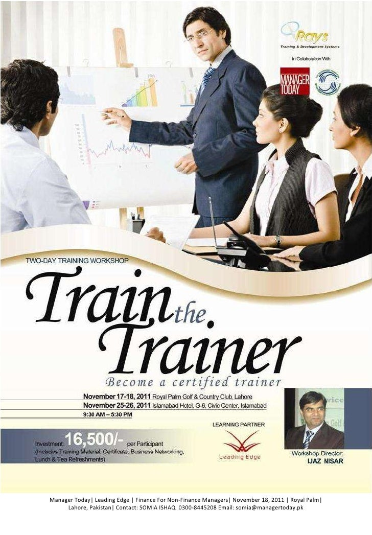 Manager Today| Leading Edge | Finance For Non-Finance Managers| November 18, 2011 | Royal Palm|     Lahore, Pakistan| Cont...