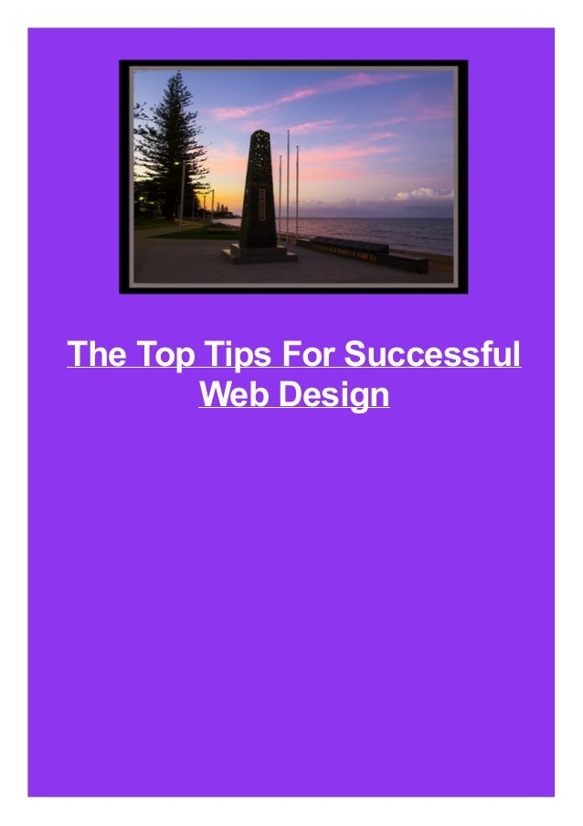 The Top Tips For Successful Web Design