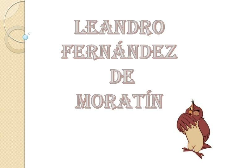 Leandro Fernández<br /> de <br />Moratín<br />