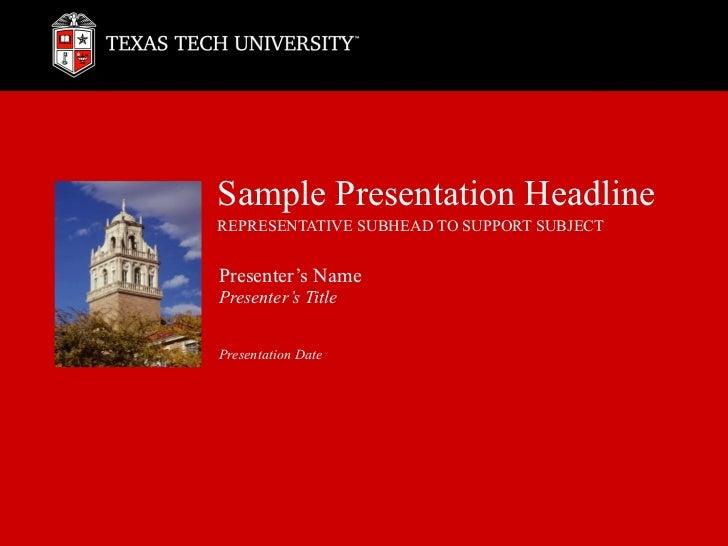 Sample Presentation Headline REPRESENTATIVE SUBHEAD TO SUPPORT SUBJECT Presenter's Name Presenter's Title Presentation Date