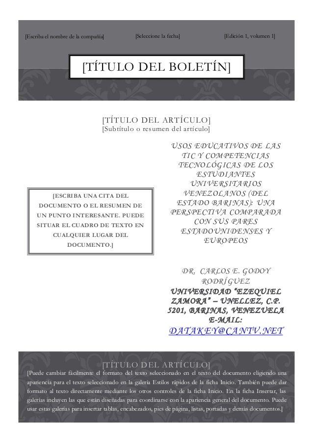 [Escriba el nombre de la compañía]  [Seleccione la fecha]  [Edición 1, volumen 1]  [TÍTULO DEL BOLETÍN]  [TÍTULO DEL ARTÍC...