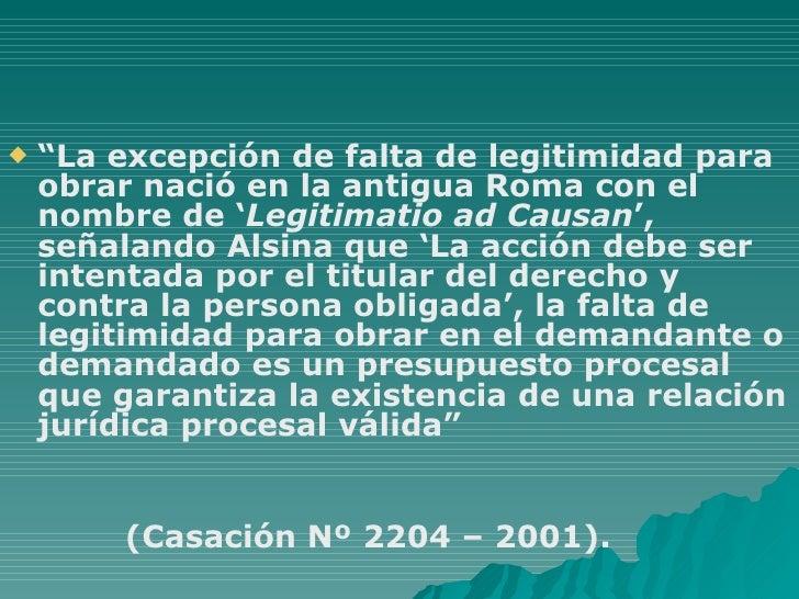 """<ul><li>"""" La excepción de falta de legitimidad para obrar nació en la antigua Roma con el nombre de ' Legitimatio ad Causa..."""