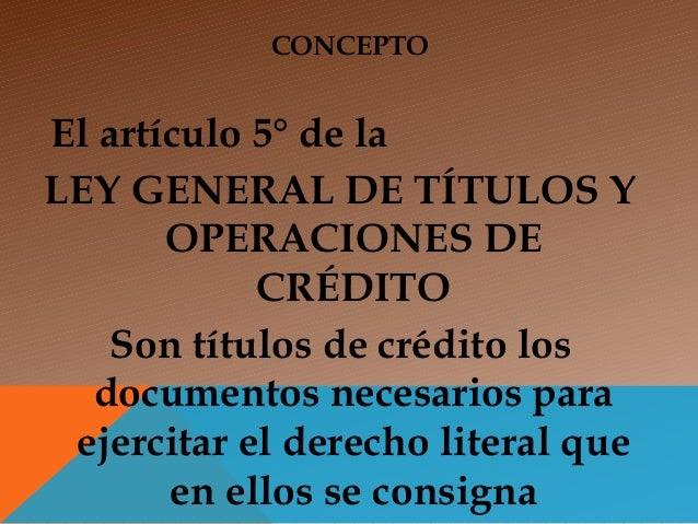 Títulos y operaciones de crédito sesiones 1, 2 y 3 Slide 2