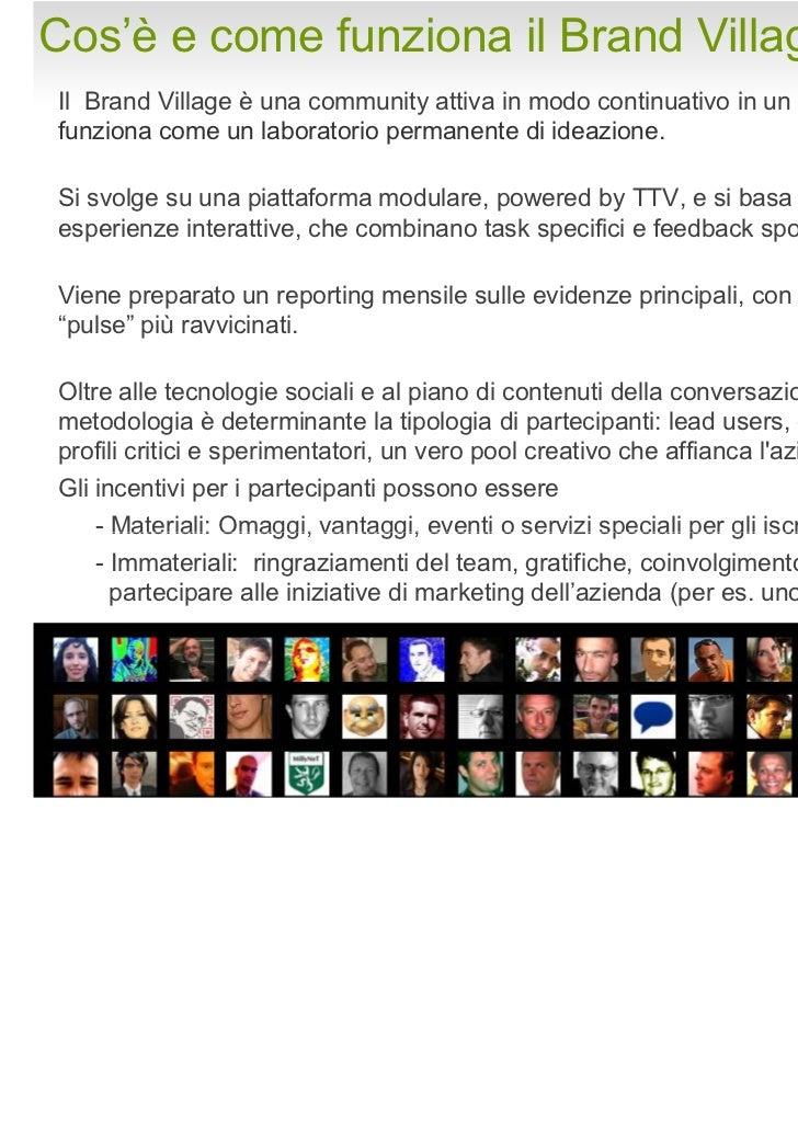 La struttura di un VillageLa piattaforma consente diorganizzare diversi argomenticon diversi strumenti: forum,blog, allega...