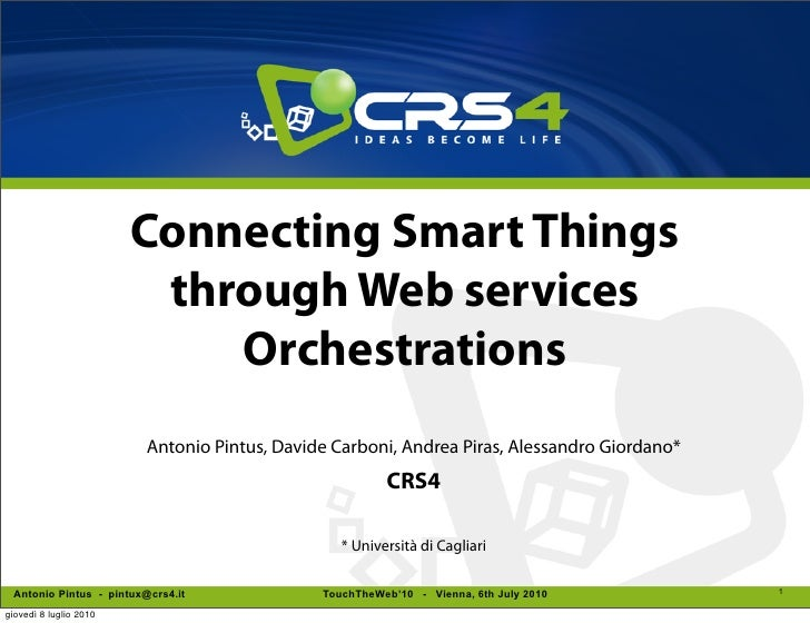 Connecting Smart Things                          through Web services                             Orchestrations          ...