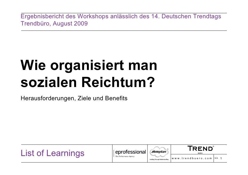 Ergebnisbericht des Workshops anlässlich des 14. Deutschen Trendtags Trendbüro, August 2009     Wie organisiert man sozial...
