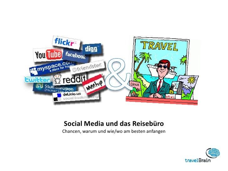 Social Media und das ReisebüroChancen, warum und wie/wo am besten anfangen