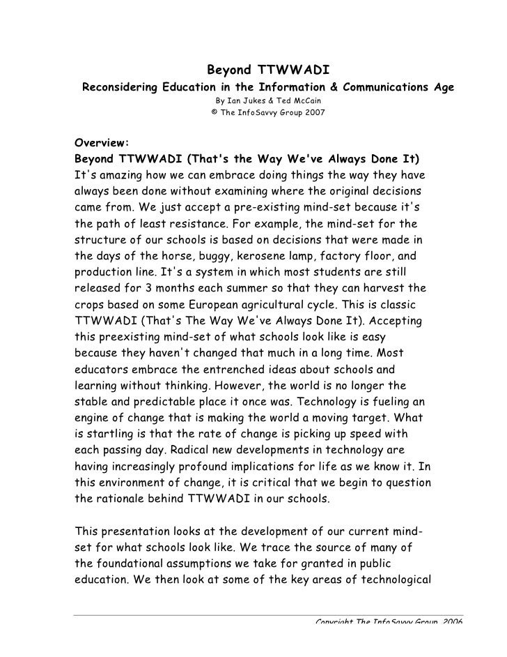 Beyond TTWWADI  Reconsidering Education in the Information & Communications Age                            By Ian Jukes & ...