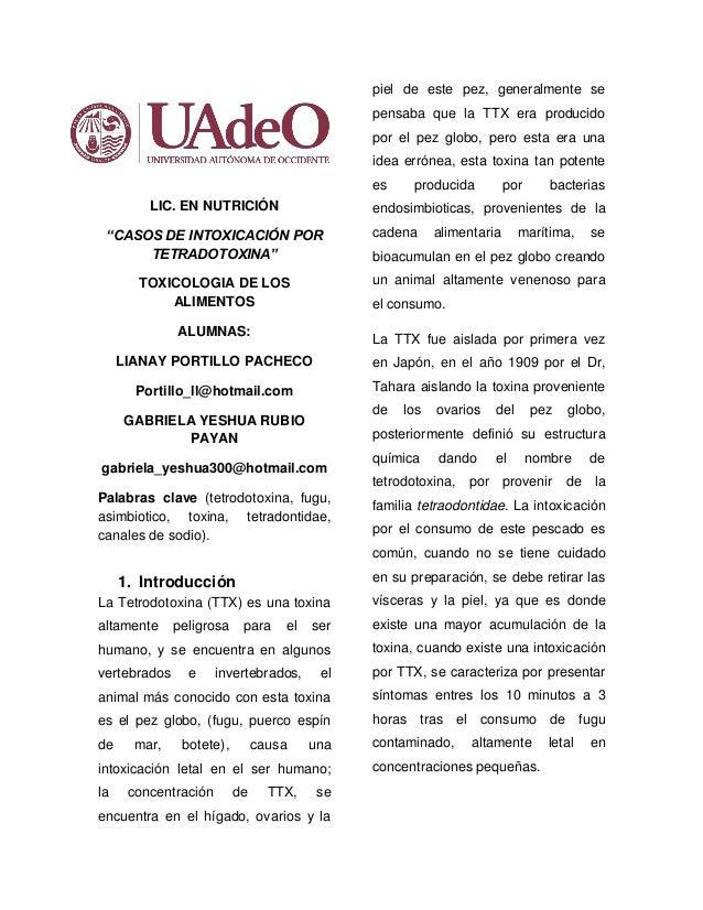 """LIC. EN NUTRICIÓN """"CASOS DE INTOXICACIÓN POR TETRADOTOXINA"""" TOXICOLOGIA DE LOS ALIMENTOS ALUMNAS: LIANAY PORTILLO PACHECO ..."""