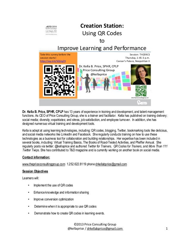 Creation Station: Using QR Codes to Improve Learning and Performance Take this survey before the session starts! http://sv...