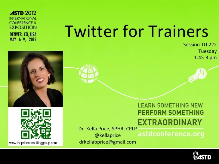 Twitter for Trainers             Session TU 222                                             Tuesday                       ...