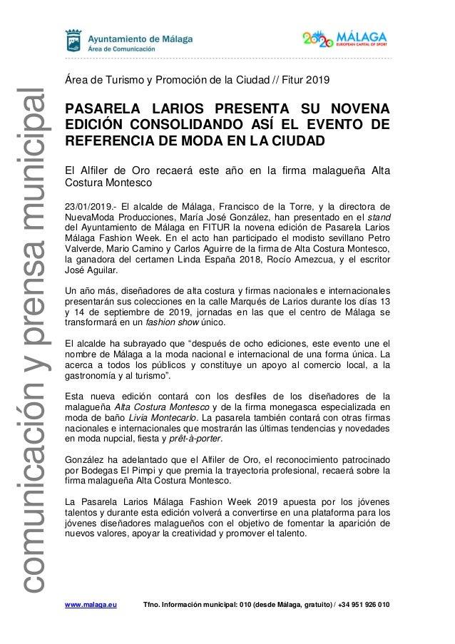 www.malaga.eu Tfno. Información municipal: 010 (desde Málaga, gratuito) / +34 951 926 010 comunicaciónyprensamunicipal Áre...