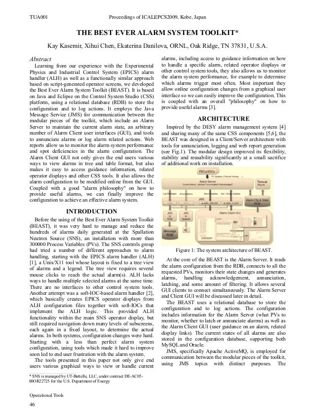 THE BEST EVER ALARM SYSTEM TOOLKIT* Kay Kasemir, Xihui Chen, Ekaterina Danilova, ORNL, Oak Ridge, TN 37831, U.S.A. Abstrac...