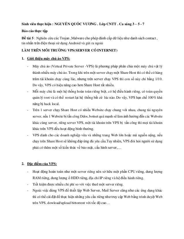 Sinh viên thực hiện : NGUYỄN QUỐC VƯƠNG . Lớp CNTT . Ca sáng 3 – 5 - 7  Báo cáo thực tập  Đề tài 5 : Nghiên cứu các Trojan...