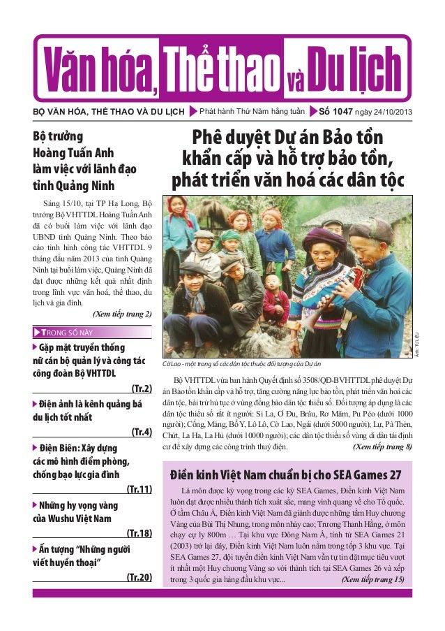 bộ văn hóa, thể thao và du lịch  Bộ trưởng Hoàng Tuấn anh làm việc với lãnh đạo tỉnh Quảng Ninh  Phát hành Thứ Năm hằng tu...