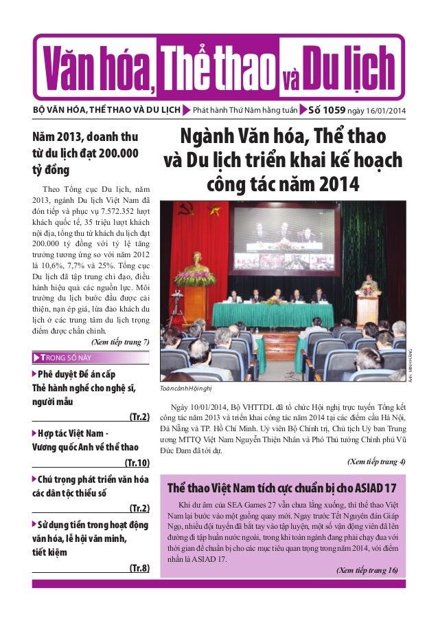 bộ văn hóa, thể thao và du lịch  Theo Tổng cục Du lịch, năm 2013, ngành Du lịch Việt Nam đã đón tiếp và phục vụ 7.572.352 ...