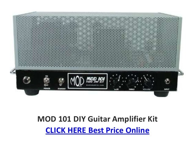 Tube amp kit mod 101 diy guitar amplifier kit
