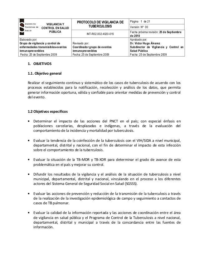G VIGILANCIA Y CONTROL EN SALUD PÚBLICA PROTOCOLO DE VIGILANCIA DE TUBERCULOSIS Página 1 de 21 Versión Nº 00 INT-R02.002.4...
