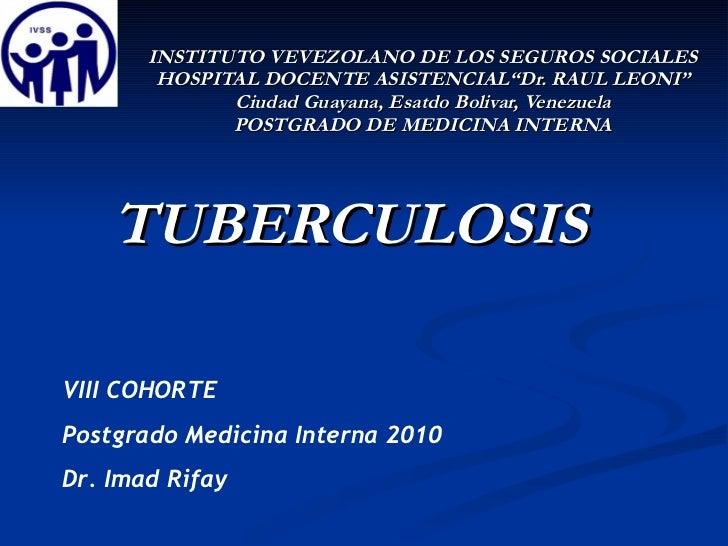 """INSTITUTO VEVEZOLANO DE LOS SEGUROS SOCIALES HOSPITAL DOCENTE ASISTENCIAL""""Dr. RAUL LEONI"""" Ciudad Guayana, Esatdo Bolivar, ..."""